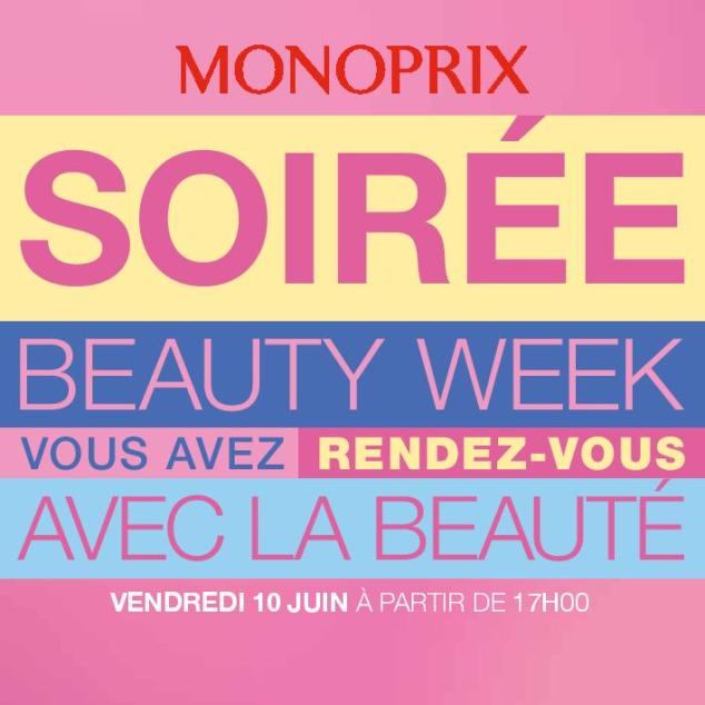 SOIREE Beauty Week Monoprix Caen