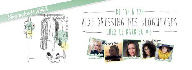 Vide Dressing Des Blogueuses Chez Le Barbier Banniere