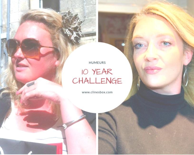 Humeurs et mon 10 year challenge